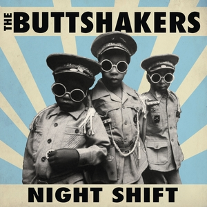 Night Shift | The Buttshakers