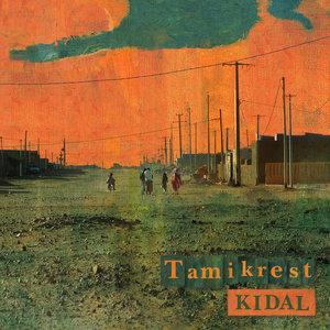 Kidal | Tamikrest