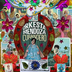 Curandero | Orkesta Mendoza