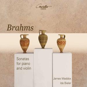 Brahms: Violin Sonatas Nos. 1 - 3 | James Maddox
