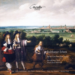 Balthasar Erben: Sacred Concertos from Danzig | Jörg-Andreas Bötticher