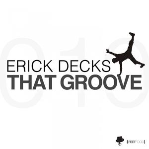 That Groove | Erick Decks