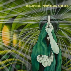 Prophecies and Lies | Demon Eye