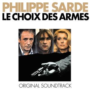 Le choix des armes (Bande originale du film) | Philippe Sarde