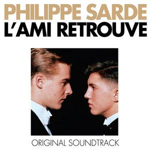 L'ami retrouvé (Bande originale du film) | Philippe Sarde