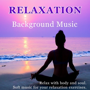 Relaxation - Background Music | Relaxation Sound Orchestra