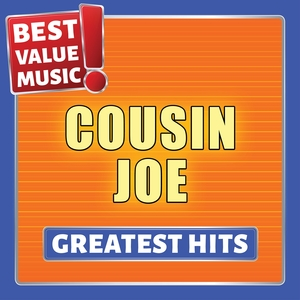 Cousin Joe - Greatest Hits | Cousin Joe