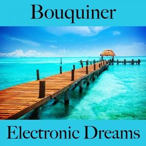Bouquiner: Electronic Dreams - La Meilleure Musique Pour Se Détendre | Tinto Verde