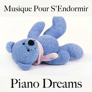 Musique Pour S'Endormir: Piano Dreams - La Meilleure Musique Pour Se Détendre | Ralf Erkel