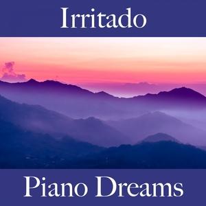 Irritado: Piano Dreams - A Melhor Música Para Sentir-Se Melhor   Ralf Erkel
