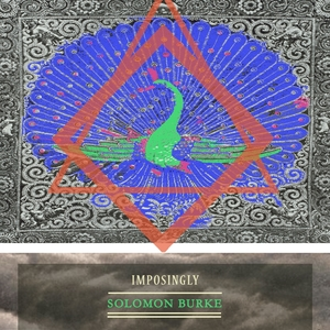 Imposingly | Solomon Burke