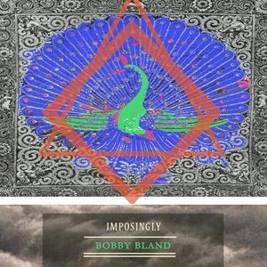 Imposingly | Bobby Bland