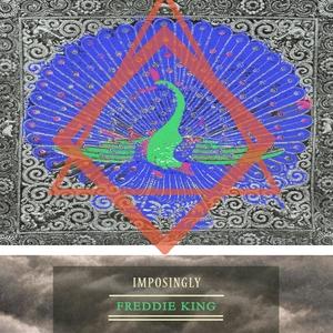 Imposingly | Freddie King