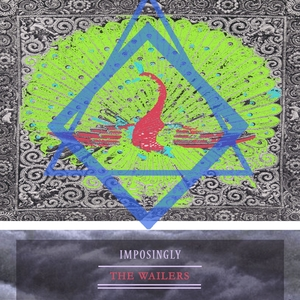 Imposingly | The Wailers