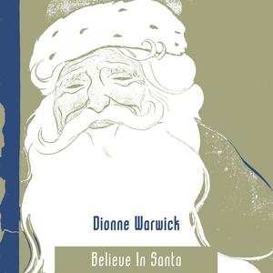 Believe In Santa | Dionne Warwick
