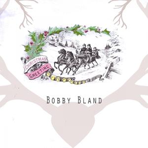 Christmas Greeting | Bobby Bland