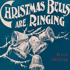Christmas Bells Are Ringing   Billy Preston