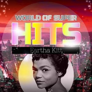 World of Super Hits | Eartha Kitt