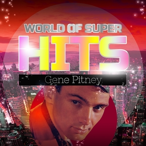 World of Super Hits | Gene Pitney