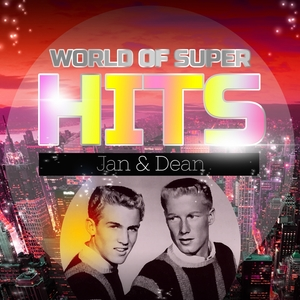 World of Super Hits | Jan & Dean