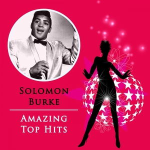 Amazing Top Hits | Solomon Burke