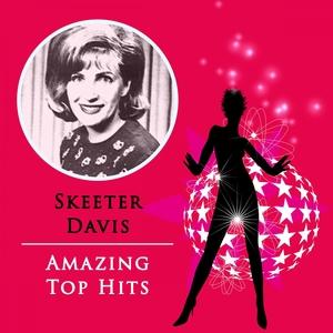 Amazing Top Hits | Skeeter Davis
