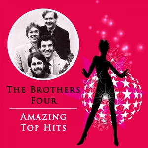 Amazing Top Hits | The Brothers Four