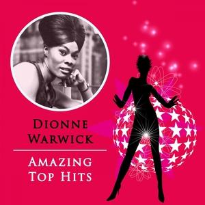 Amazing Top Hits | Dionne Warwick