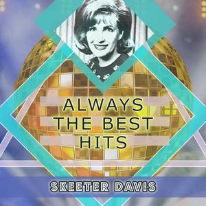 Always The Best Hits | Skeeter Davis