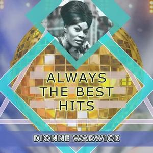 Always The Best Hits | Dionne Warwick