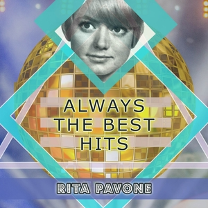 Always The Best Hits | Rita Pavone