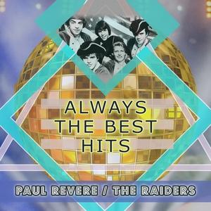 Always The Best Hits | Paul Revere & The Raiders