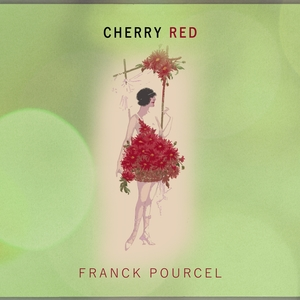 Cherry Red   Franck Pourcel