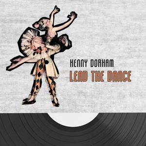 Lead The Dance | Kenny Dorham Quartet & Ernie Henry