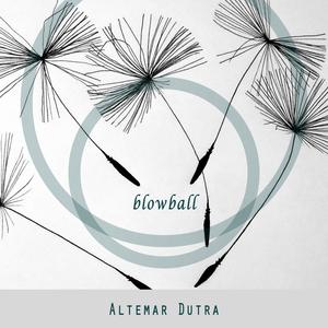 Blowball | Altemar Dutra