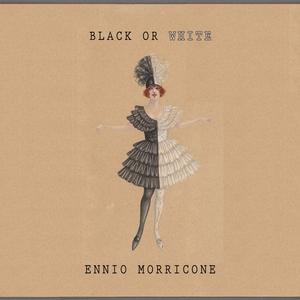Black Or White | Ennio Morricone