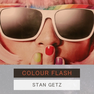 Colour Flash | Stan Getz & Lionel Hampton