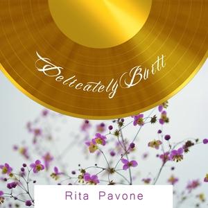 Delicately Built | Rita Pavone