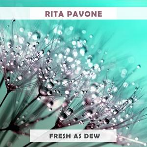 Fresh As Dew | Rita Pavone
