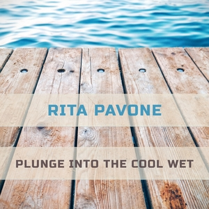 Plunge Into The Cool Wet | Rita Pavone