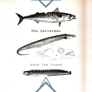 Buck The Trend | The Lettermen