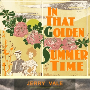 In That Golden Summer Time | Jerry Vale