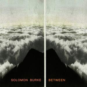Between | Solomon Burke