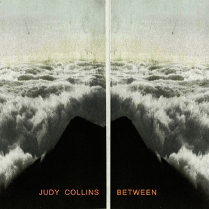 Between | Judy Collins
