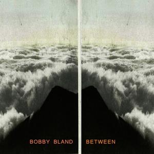 Between | Bobby Bland