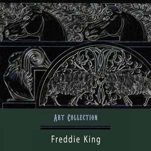 Art Collection | Freddie King