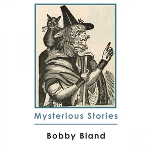 Mysterious Stories | Bobby Bland