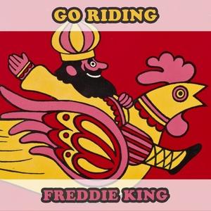 Go Riding   Freddie King
