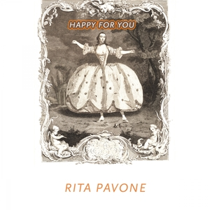Happy For You | Rita Pavone