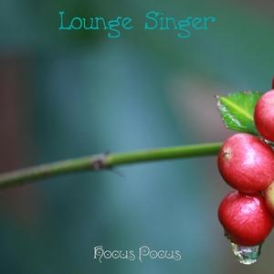 Lounge Singer | Hocus Pocus